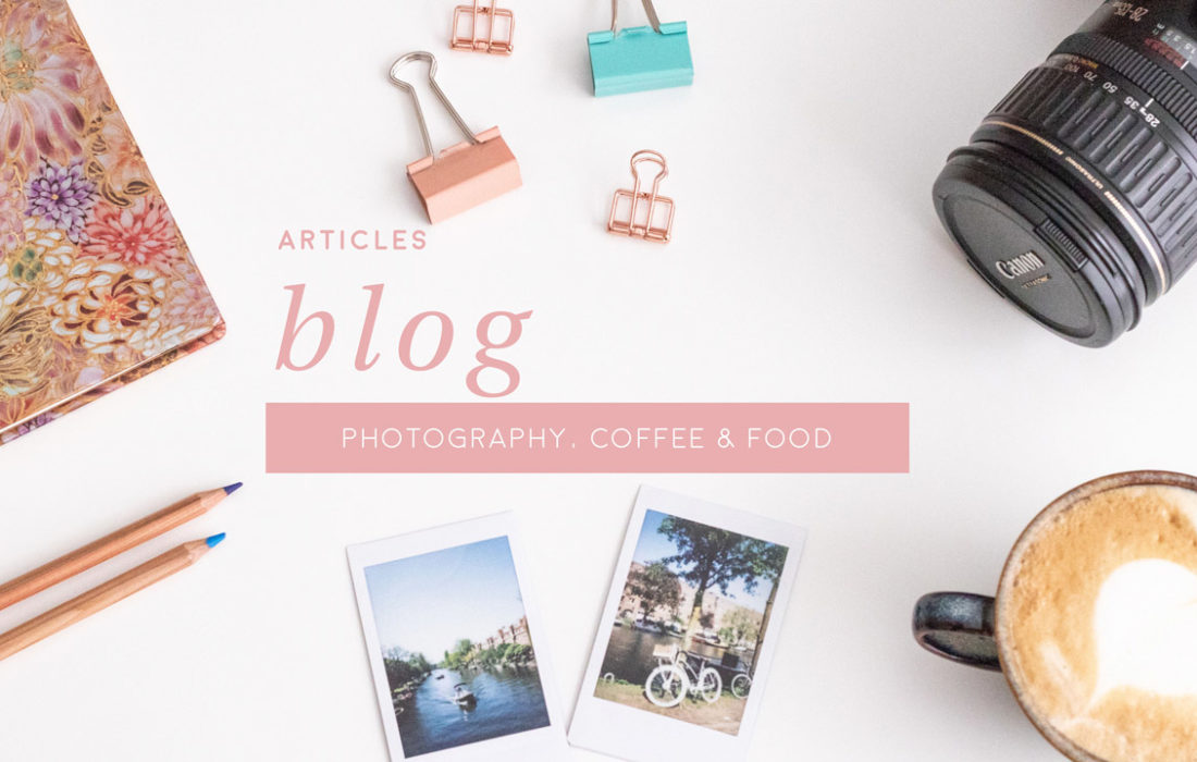 Blog Photography tips, Coffee and Food.